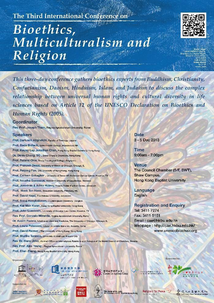 (low)the third international conference on bioethics, multiculturalism and religion